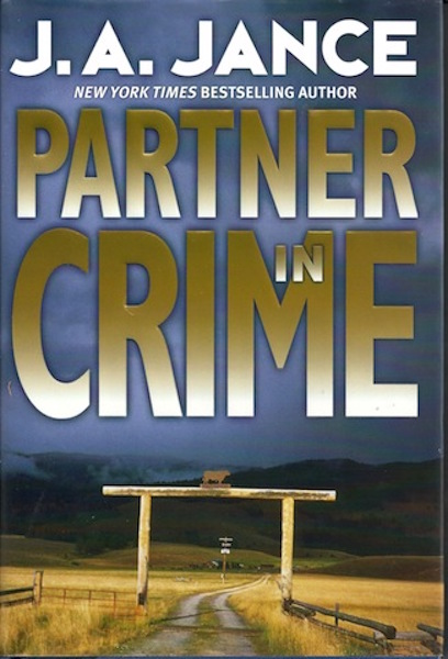 Image for Partner in Crime (Joanna Brady Mysteries, Book 10) by Jance, J.A.
