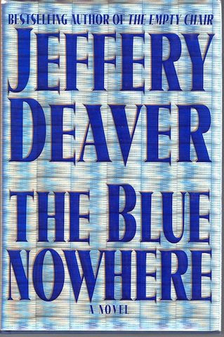 Image for The Blue Nowhere : A Novel by Deaver, Jeffery SIGNED