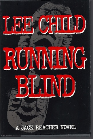 Image for Running Blind (Jack Reacher, No. 4) by Child, Lee