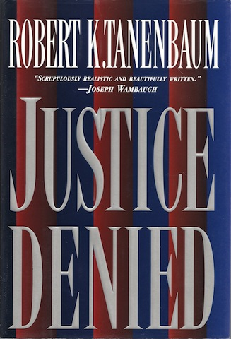 Image for Justice Denied: 2 by Tanenbaum, Robert K.