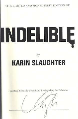 Image for Indelible: A Novel (Grant County) by Slaughter, Karin