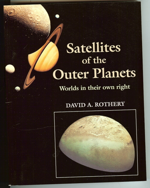 Image for Satellites of the Outer Planets David Rothery [Paperback] by Rothery, David A