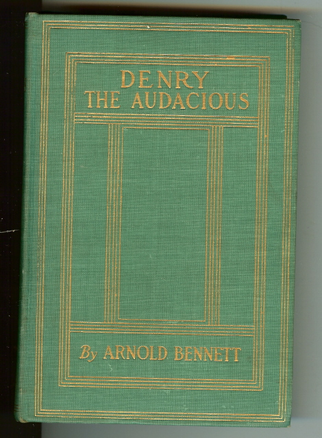 Image for Denry the audacious, by Bennett, Arnold