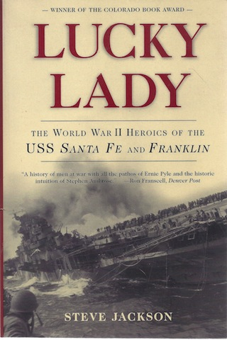 Image for Lucky Lady: The World War II Heroics of the USS Santa Fe and Franklin