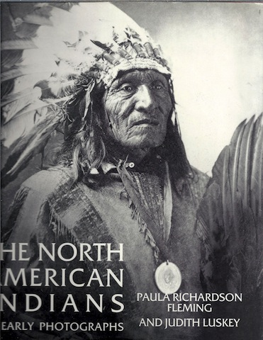 Image for The North American Indians in Early Photographs