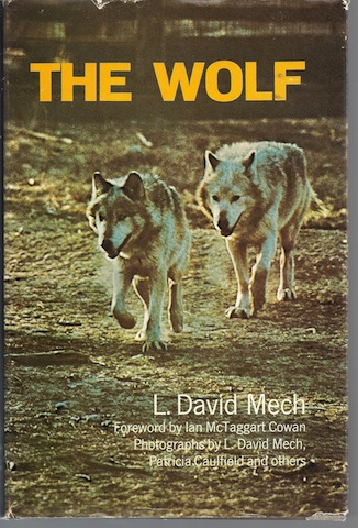 Image for The Wolf: The Ecology and Behavior of an Endangered Species,