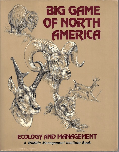 Image for Big Game of North America: Ecology and Management