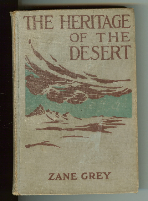 Image for The Heritage of the Desert Zane Grey Photoplay [Hardcover] by Grey, Zane