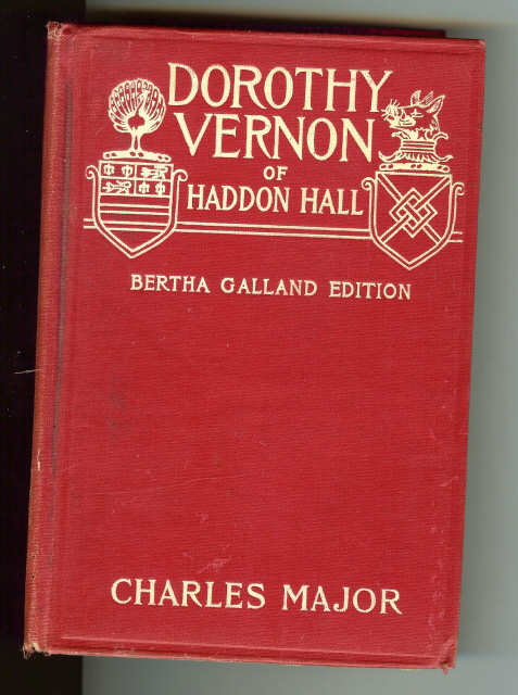 Image for Dorothy Vernon of Haddon Hall Charles Major Theatre ED [Hardcover]