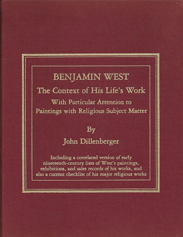 Image for Benjamin West: The Context of His Life's Work