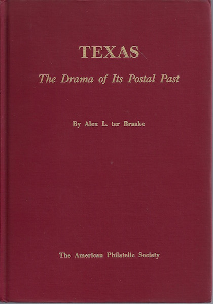 Image for Texas the Drama of Its Postal Past