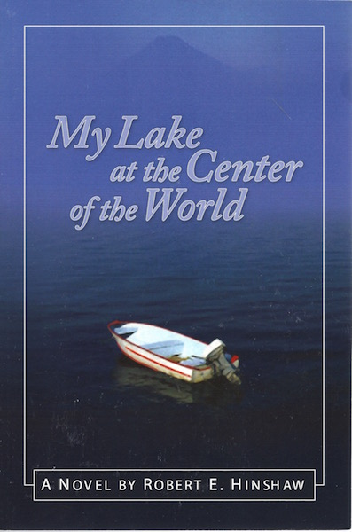 Image for My Lake at the Center of the World