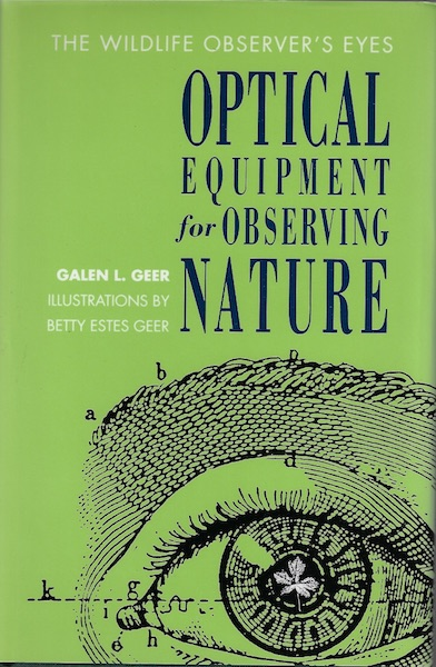Image for The Wildlife Observer's Eyes: Optical Equipment for Observing Nature