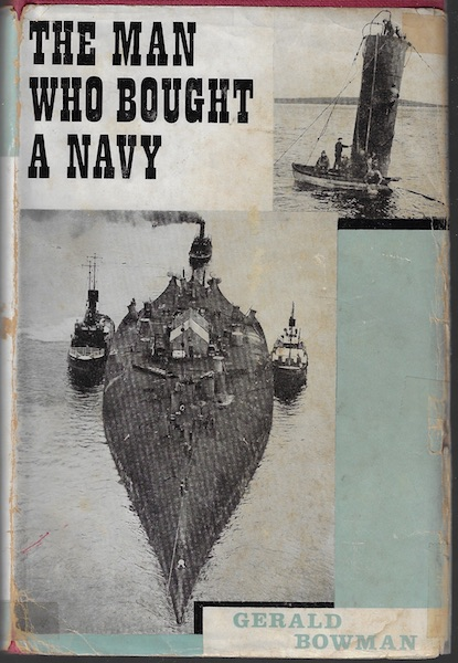 Image for The Man Who Bought a Navy: The Story of the World's Greatest Salvage Achievement at Scapa Flow