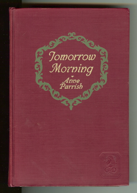 Image for Tomorrow Morning Anne Parrish 1927 [Hardcover] by Anne Parrish