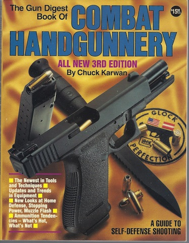 Image for The Gun Digest Book of Combat Handgunnery