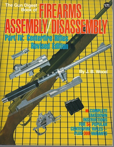 Image for The Gun Digest Book of Firearms Assembly/Disassembly: Part IV : Centerfire Rifles Revised Edition (Pt. 4)
