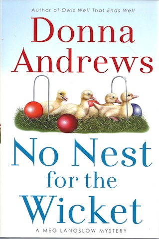 Image for No Nest for the Wicket (Meg Lanslow Mysteries) [Hardcover] by Andrews, Donna