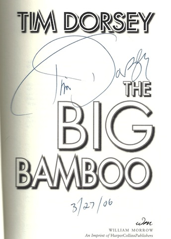 Image for The Big Bamboo: A Novel [Hardcover] by Dorsey, Tim Signed w/ manuscript page