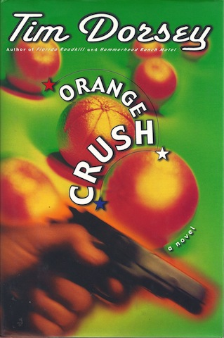 Image for Orange Crush: A Novel by Dorsey, Tim