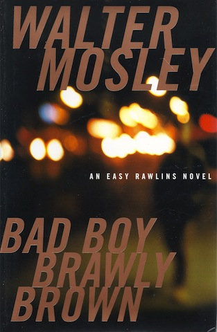 Image for Bad Boy Brawly Brown (Easy Rawlins Mystery) [Hardcover] by Mosley, Walter