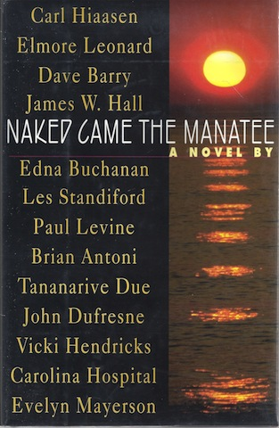Image for Naked Came the Manatee, Signed Hiaasen & Hall