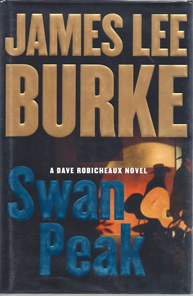 Image for Swan Peak: A Dave Robicheaux Novel [Hardcover] by Burke, James Lee