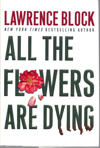 Image for All the Flowers Are Dying (Matthew Scudder Mysteries) [Hardcover]