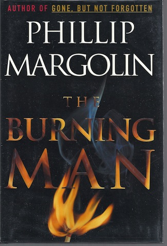 Image for The Burning Man [Hardcover] by Margolin, Phillip