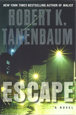 Image for Escape [Hardcover] by Tanenbaum, Robert K.