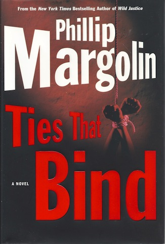 Image for Ties That Bind (Margolin, Phillip) [Hardcover] by Margolin, Phillip