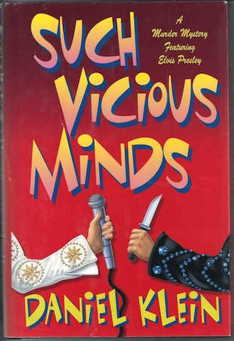 Image for Such Vicious Minds: A Murder Mystery Featuring Elvis Presley