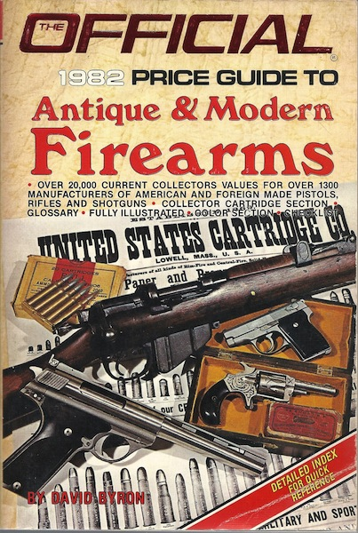 Image for The Official 1982 Price Guide to Antique & Modern Firearms