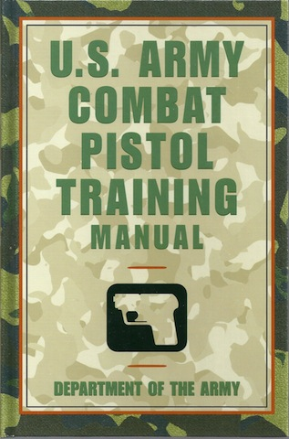Image for U.S. Army Combat Pistol Training Manual