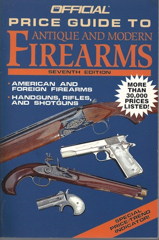 Image for Official Price Guide Antique and Modern Firearms, 7th Edition