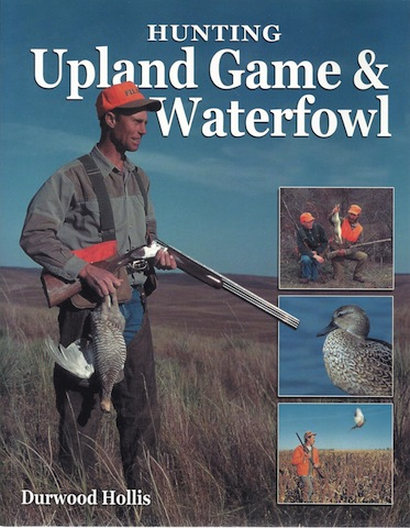 Image for Hunting Upland Game & Waterfowl