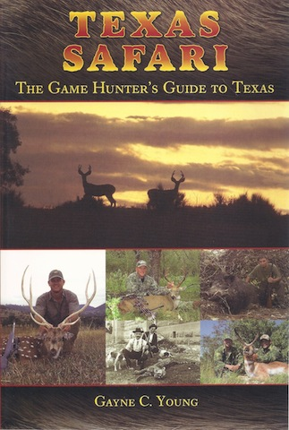 Image for Texas Safari: The Game Hunter's Guide to Texas