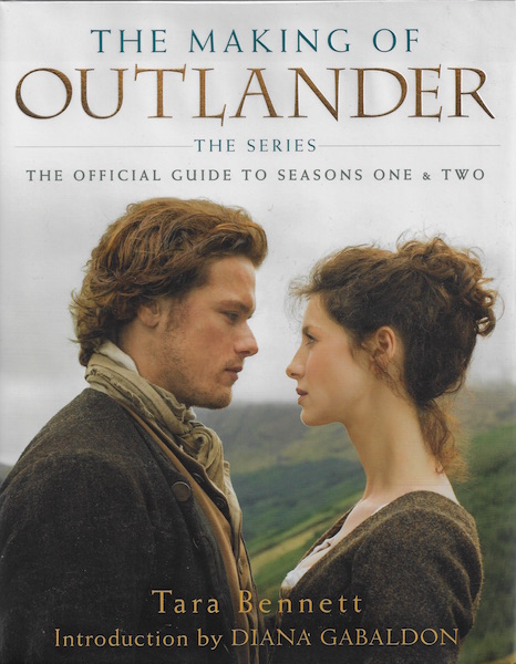 Image for The Making of Outlander: The Series: The Official Guide to Seasons One & Two