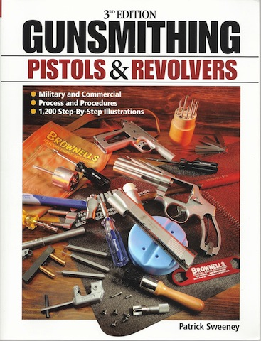 Image for Gunsmithing: Pistols & Revolvers, 3rd Edition