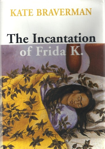 Image for The Incantation of Frida K.