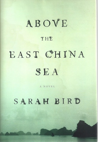 Image for Above the East China Sea: A novel