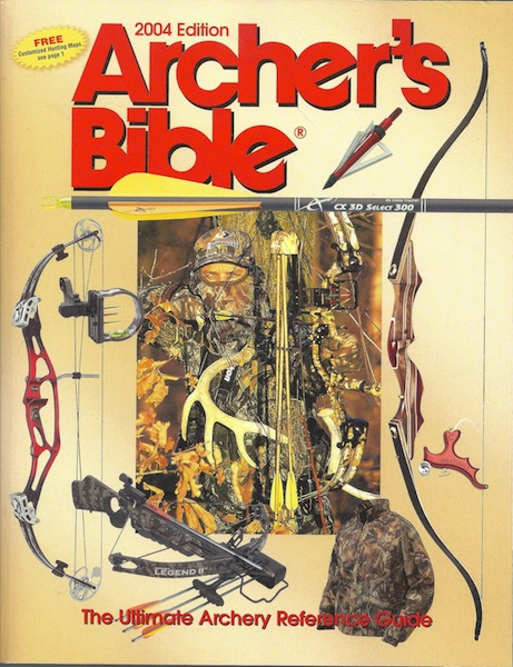 Image for Archer's Bible: The Ultimate Archery Reference Guide (Hunting & Shooting)