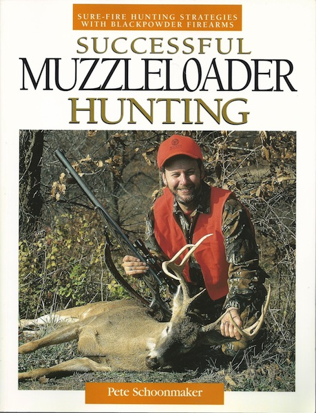 Image for Successful Muzzleloader Hunting: Sure-fire Hunting Strategies With Blackpowder Firearms