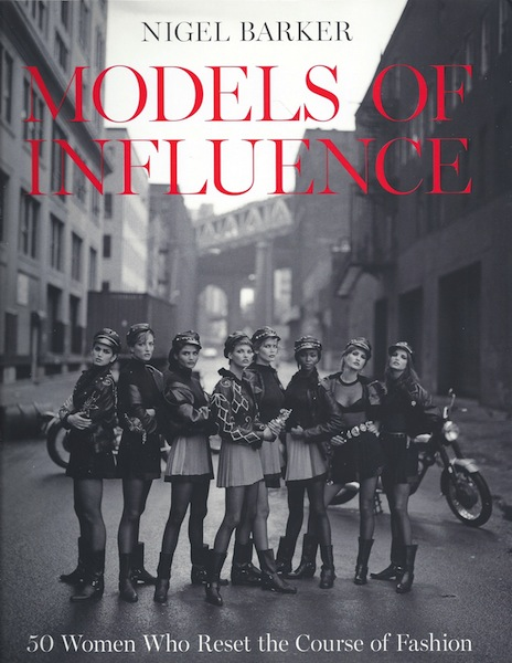 Image for Models of Influence: 50 Women Who Reset the Course of Fashion