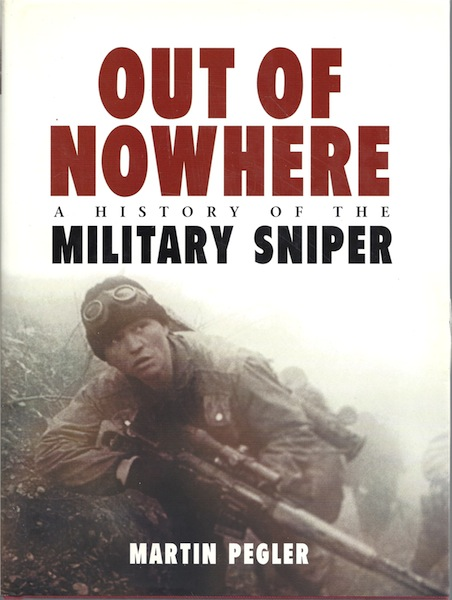 Image for Out of Nowhere: A History of the military sniper (General Military)