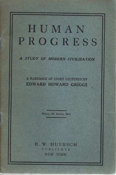 Image for Human progress,: A study of modern civilization; a handbook of eight lectures