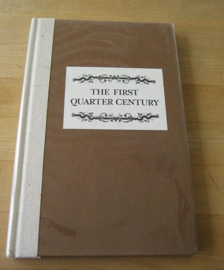 Image for The first quarter century: Texas Historical Commission and Texas Historical F...