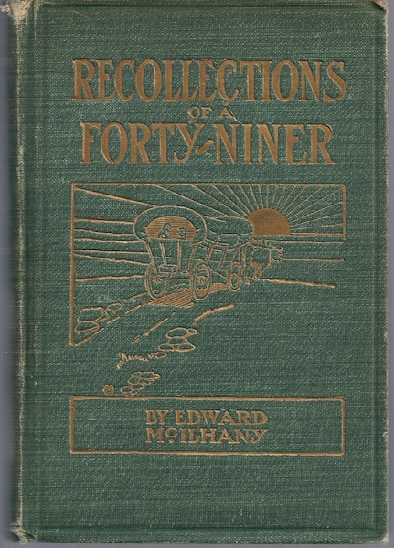 Image for Recollections of a Forty Niner McIlhany 1908 First Ed [Hardcover]