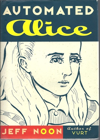Image for Automated Alice [Hardcover] by Noon, Jeff