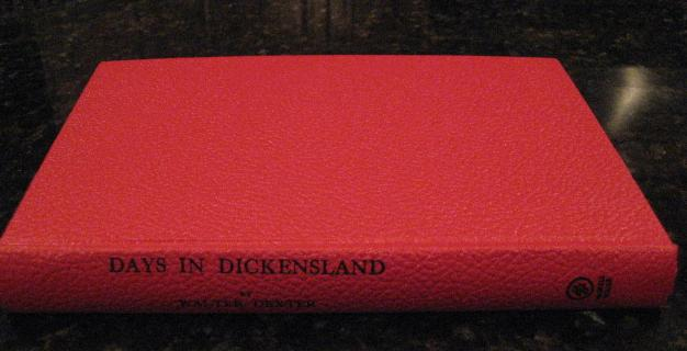 Image for Days in Dickensland Walter Dexter Charles Dickens [Hardcover] by Dexter, Walter